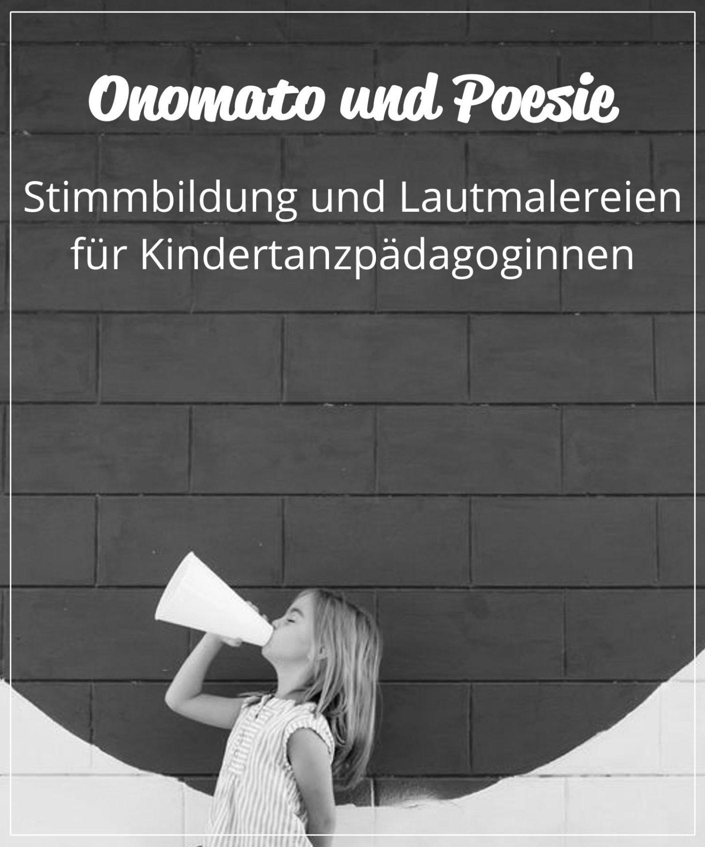 Onomatopoesie_Kindertanz_Fortbildung_Tanzpädagogik_Stimmbildung_Pädagogen